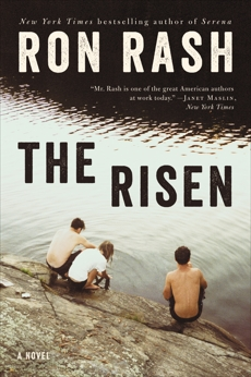 The Risen: A Novel, Rash, Ron