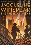 The American Agent: A Maisie Dobbs Novel, Winspear, Jacqueline