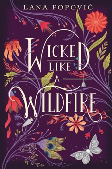 Wicked Like a Wildfire, Popovic, Lana