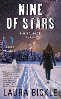 Nine of Stars: A Wildlands Novel, Bickle, Laura