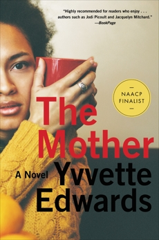 The Mother: A Novel, Edwards, Yvvette