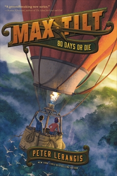 Max Tilt: 80 Days or Die, Lerangis, Peter