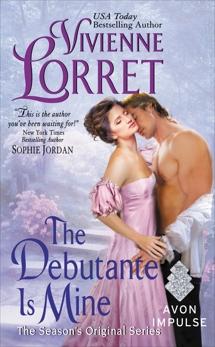 The Debutante Is Mine: The Season's Original Series, Lorret, Vivienne