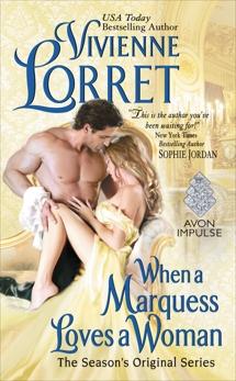 When a Marquess Loves a Woman: The Season's Original Series, Lorret, Vivienne