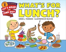 What's for Lunch?, Thomson, Sarah L.