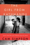 The Girl From Kathmandu: Twelve Dead Men and a Woman's Quest for Justice, Simpson, Cam
