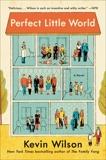 Perfect Little World: A Novel, Wilson, Kevin