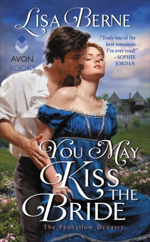 You May Kiss the Bride: The Penhallow Dynasty, Berne, Lisa