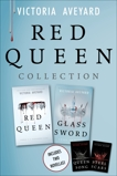 Red Queen Collection: Red Queen, Glass Sword, Queen Song, Steel Scars, Aveyard, Victoria