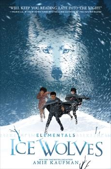 Elementals: Ice Wolves, Kaufman, Amie