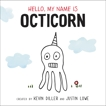Hello, My Name Is Octicorn, Diller, Kevin & Lowe, Justin