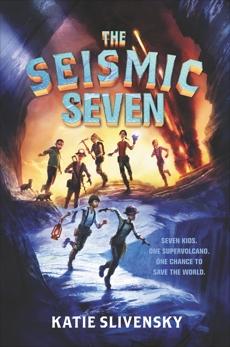 The Seismic Seven, Slivensky, Katie