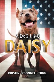 A Dog Like Daisy, Tubb, Kristin O'Donnell