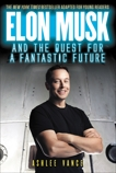 Elon Musk and the Quest for a Fantastic Future Young Readers' Edition, Vance, Ashlee
