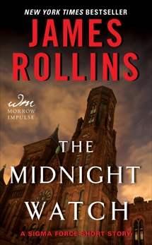 The Midnight Watch: A Sigma Force Short Story, Rollins, James