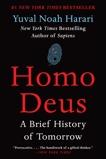 Homo Deus: A Brief History of Tomorrow, Harari, Yuval Noah