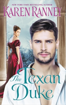 The Texan Duke: A Duke's Trilogy Novel, Ranney, Karen