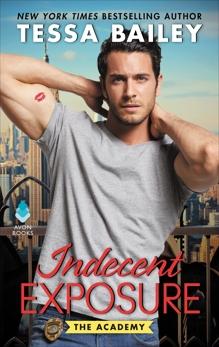 Indecent Exposure: The Academy, Bailey, Tessa