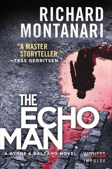 The Echo Man: A Novel of Suspense, Montanari, Richard