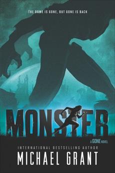 Monster, Grant, Michael