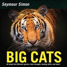Big Cats: Revised Edition, Simon, Seymour