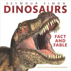 Dinosaurs: Fact and Fable, Simon, Seymour