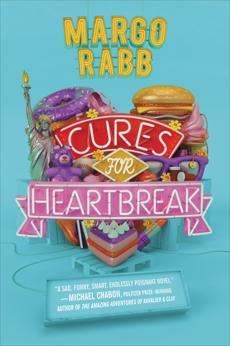 Cures for Heartbreak, Rabb, Margo