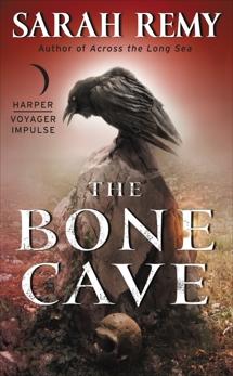 The Bone Cave, Remy, Sarah