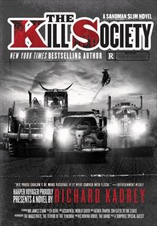 The Kill Society: A Sandman Slim Novel, Kadrey, Richard