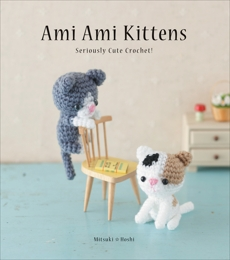 Ami Ami Kittens: Seriously Cute Crochet!, Hoshi, Mitsuki