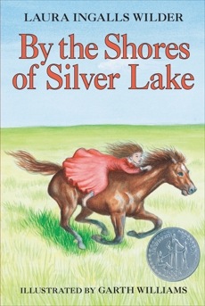 By the Shores of Silver Lake, Wilder, Laura Ingalls