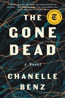 The Gone Dead: A Novel, Benz, Chanelle