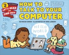 How to Talk to Your Computer, Simon, Seymour