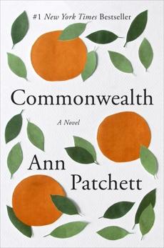 Commonwealth, Patchett, Ann