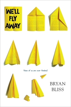 We'll Fly Away, Bliss, Bryan