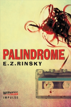 Palindrome: A Lamb and Lavagnino Mystery, Rinsky, E. Z.