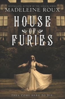 House of Furies, Roux, Madeleine