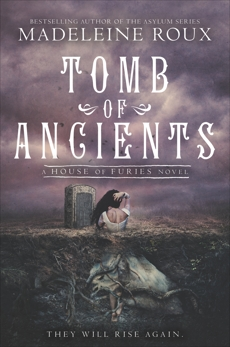 Tomb of Ancients, Roux, Madeleine