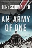 An Army of One: A John Rossett Novel, Schumacher, Tony