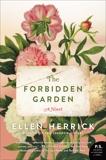 The Forbidden Garden: A Novel, Herrick, Ellen