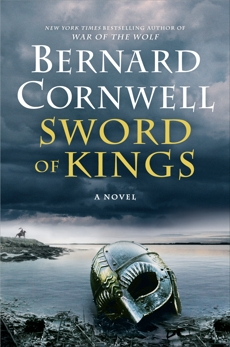 Sword of Kings: A Novel, Cornwell, Bernard