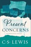 Present Concerns: Journalistic Essays, Lewis, C. S.