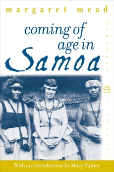 Coming of Age in Samoa: A Psychological Study of Primitive Youth for Western Civilisation, Mead, Margaret