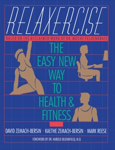 Relaxercise: The Easy New Way to Health and Fitness, Zemach-Bersi, David
