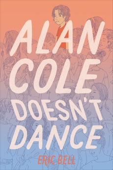 Alan Cole Doesn't Dance, Bell, Eric