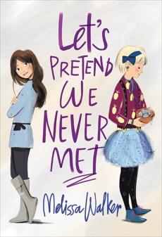 Let's Pretend We Never Met, Walker, Melissa