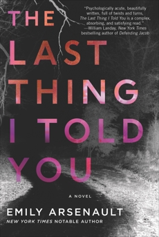 The Last Thing I Told You: A Novel