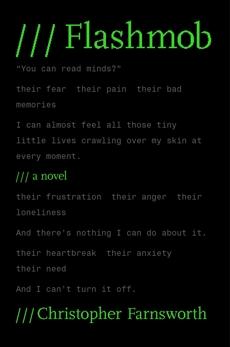 Flashmob: A Novel, Farnsworth, Christopher