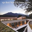 150 Best New Eco Home Ideas,