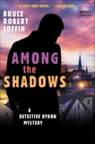 Among The Shadows: A Detective Byron Mystery, Coffin, Bruce Robert